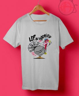 Turkey Up In Smoked Thanksgiving T Shirt