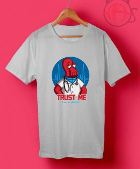 Octor Trust Me T Shirts