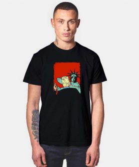Trump Slapped By The Statue of Liberty T Shirt